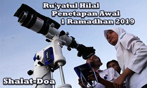 Awal Bulan Puasa Tanggal 1 Ramadhan 1440/2019 Jatuh Pada Hari