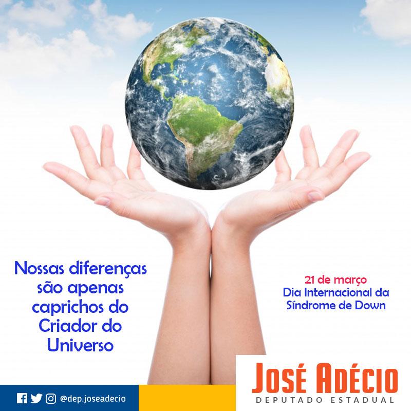 Resultado de imagem para Homenagem do Deputado José Adécio ao Dia Internacional da Síndrome de Down