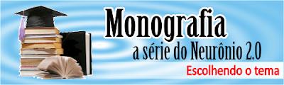 Monografia escolhendo tema