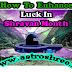How To Enhance Luck In Shravan Month