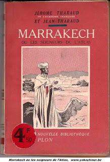 Jérôme et  Jean Tharaud, Marrakech ou les seigneurs de l'Atlas