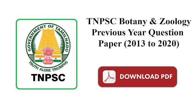 TNPSC Botany & Zoology Previous Year Question Paper (2013 to 2020)