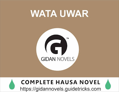 WATA UWAR Complete Hausa Novel