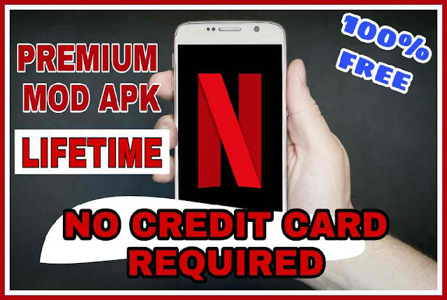 Free Netflix Mod Apk Download Premium 100% Working [Latest Version 2019]