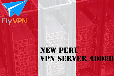FlyVPN New Peru Server Added