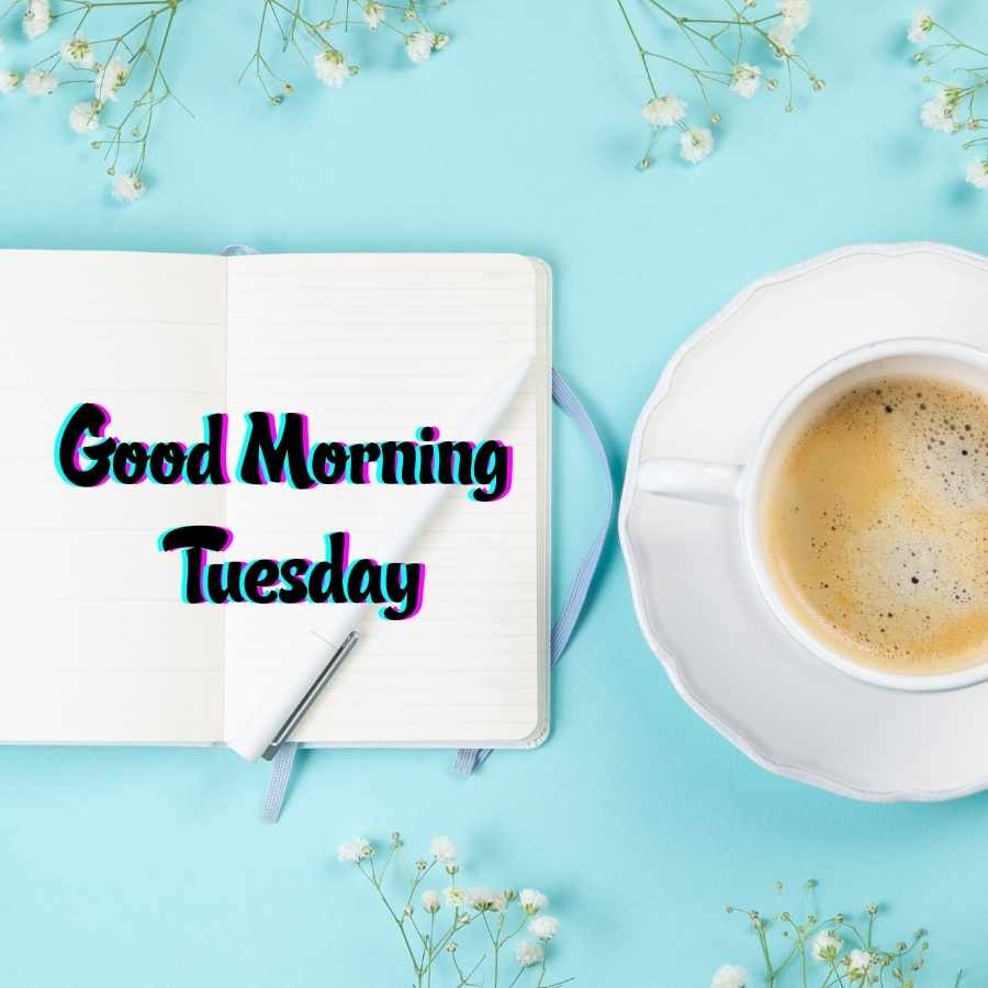 tuesday morning quotes images