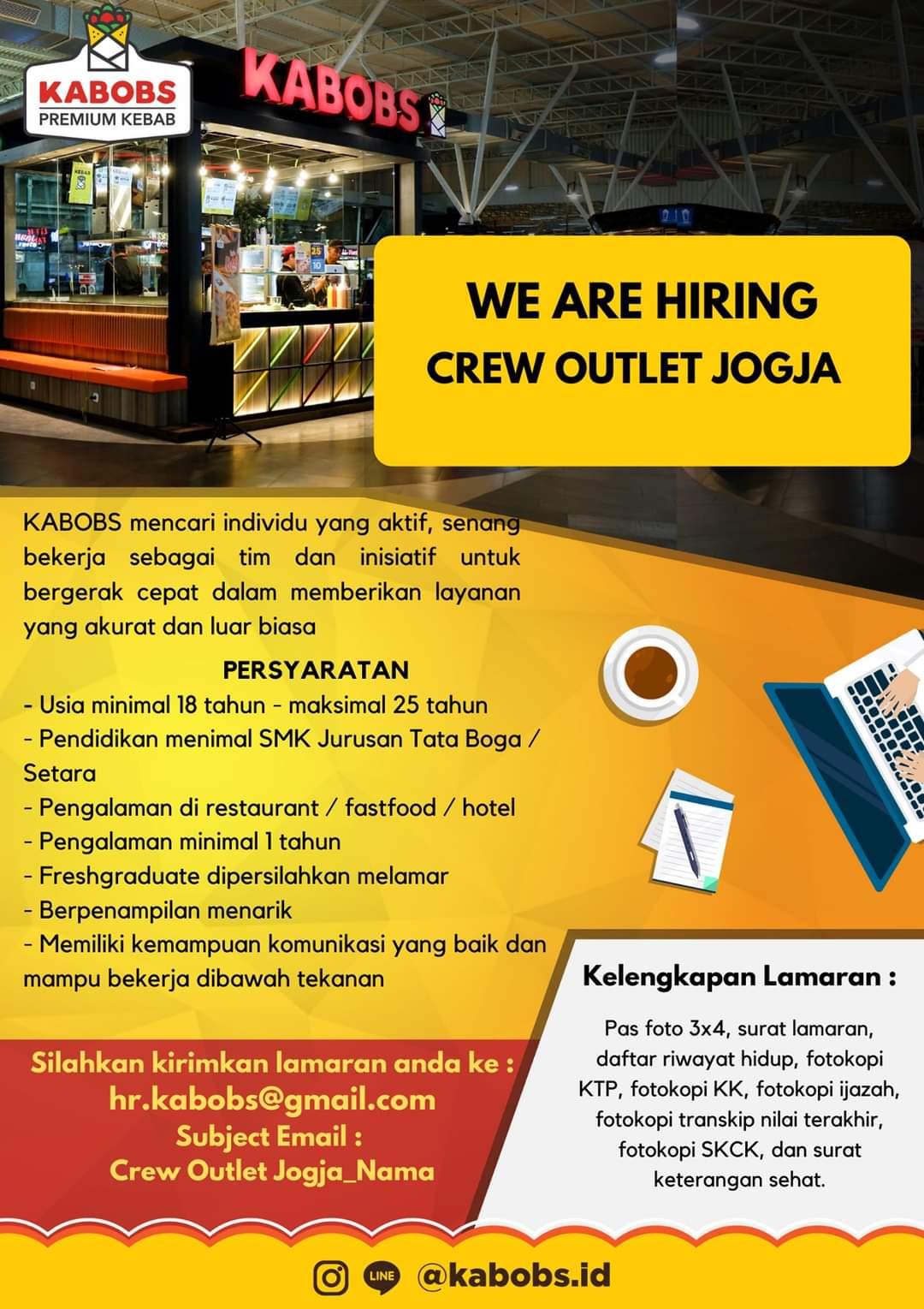 We Are Hiring Crew Outlet Kabobs Premium Kebab Jogja