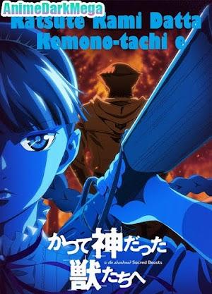 [AnimeDarkMega] Descargar Katsute Kami Datta Kemono-tachi e [12/12] por Mega