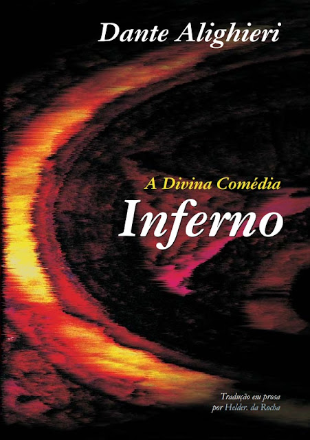 A Divina Comédia em prosa - Inferno