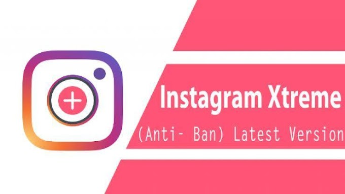 Instagram Xtreme Mod (Many Features Unlocked) [Latest] 2020 Apk