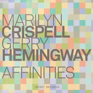 Marilyn Crispell, Gerry Hemingway, Affinities