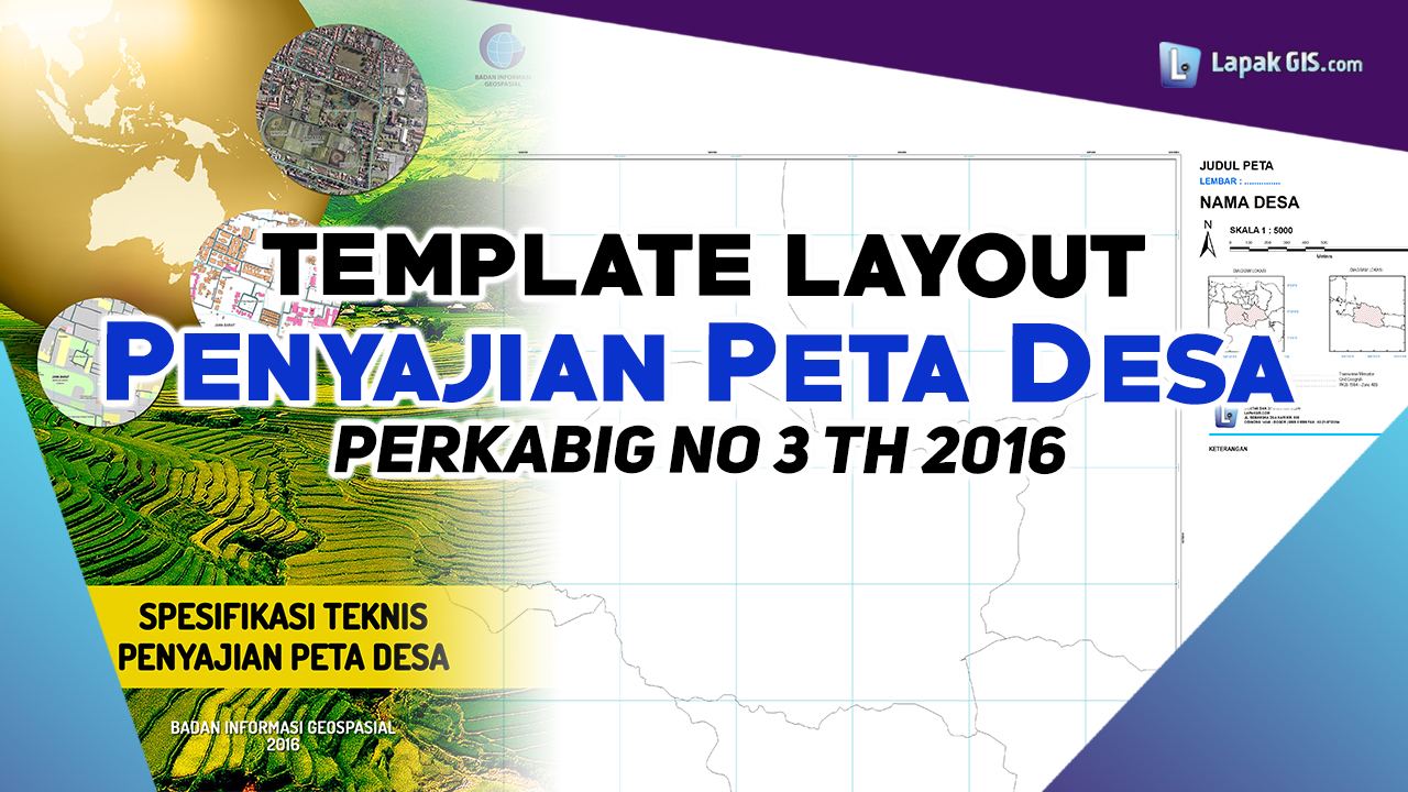 Template Layout Penyajian Peta Desa PerKabBIG No 3 th 2016
