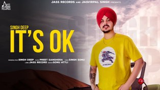 It's Ok Lyrics - Singh Deep