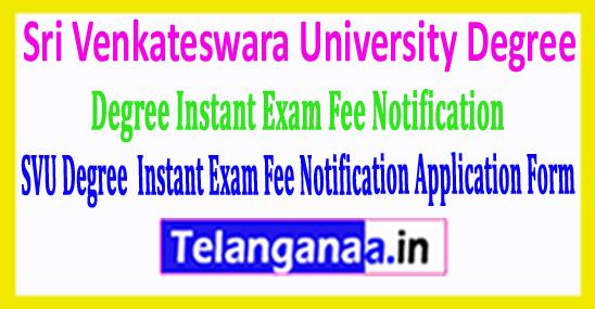 SVU Sri Venkateswara University Degree 2018 Instant Exam Fee Notification