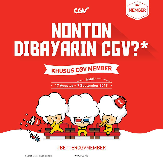 #CGV - #Promo Nonton Dibayarin & Khusus Member (17 Agustus - 09 Sept 2019)
