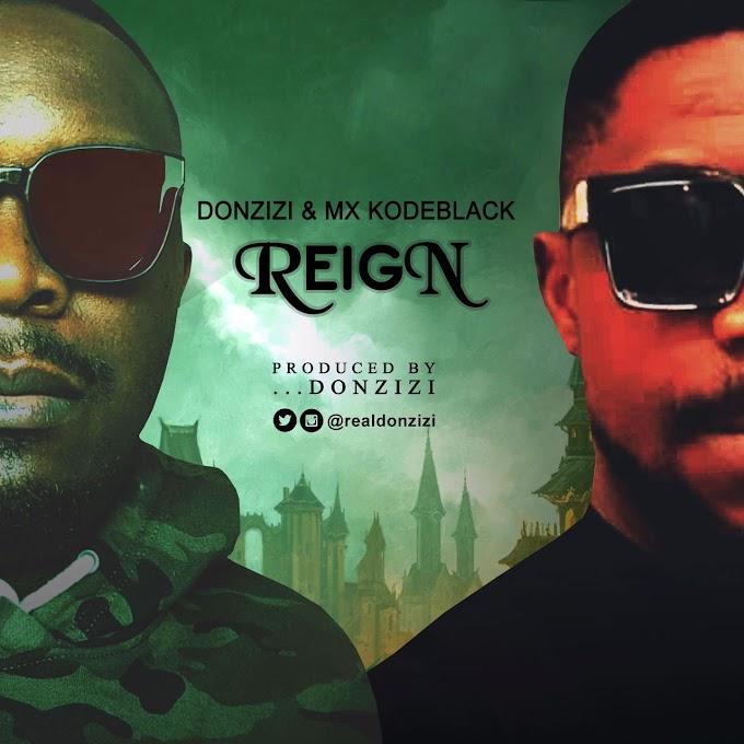 DOWNLOAD MP3: Donzizi Ft. Kodeblack – Reign