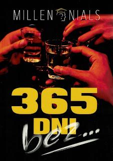 """MILLENNIALS """"365 DNI BEZ..."""""""
