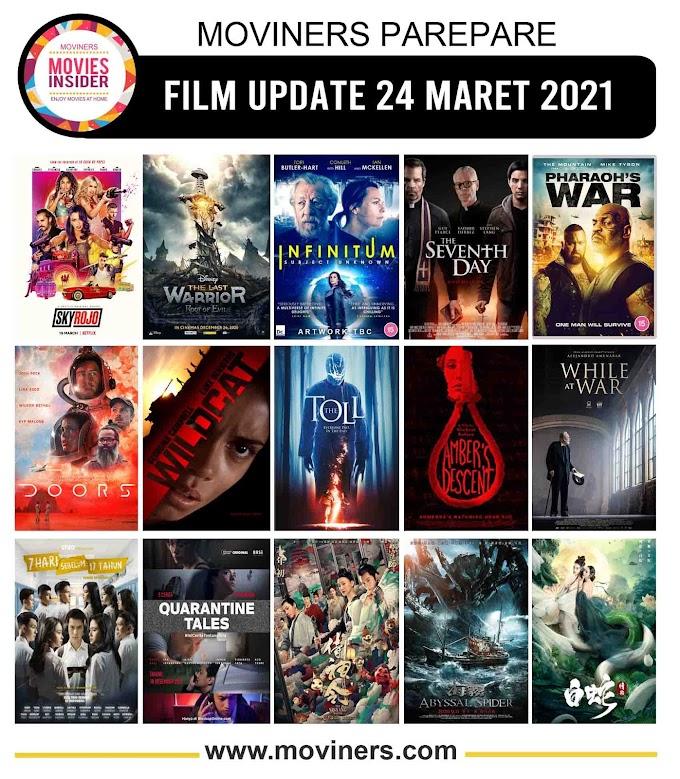 FILM UPDATE 24 MARET 2021