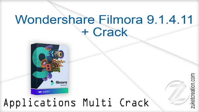 Wondershare Filmora 9.1.4.11 + Crack  |  275 MB