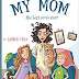 'My Mom...the Best Mom Ever' by Lauren Vena Book Review