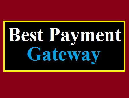 best payment gateway in India, payment gateway for Small Business,
