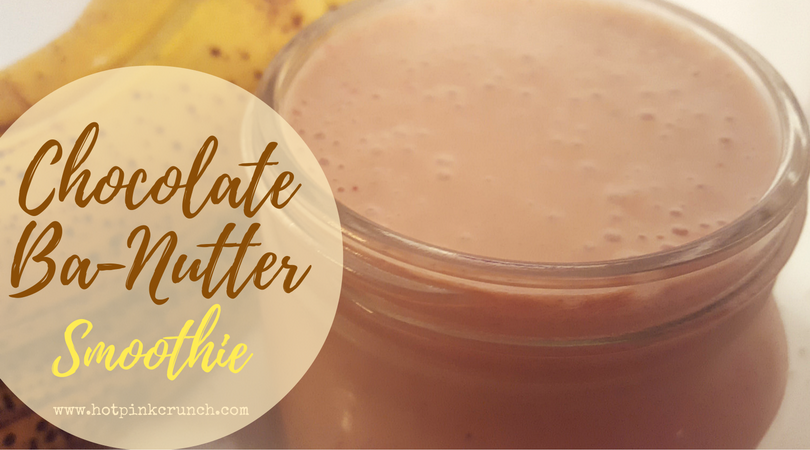 Chocolate Banana Peanut Butter Protein Smoothie Recipe | Hot Pink Crunch
