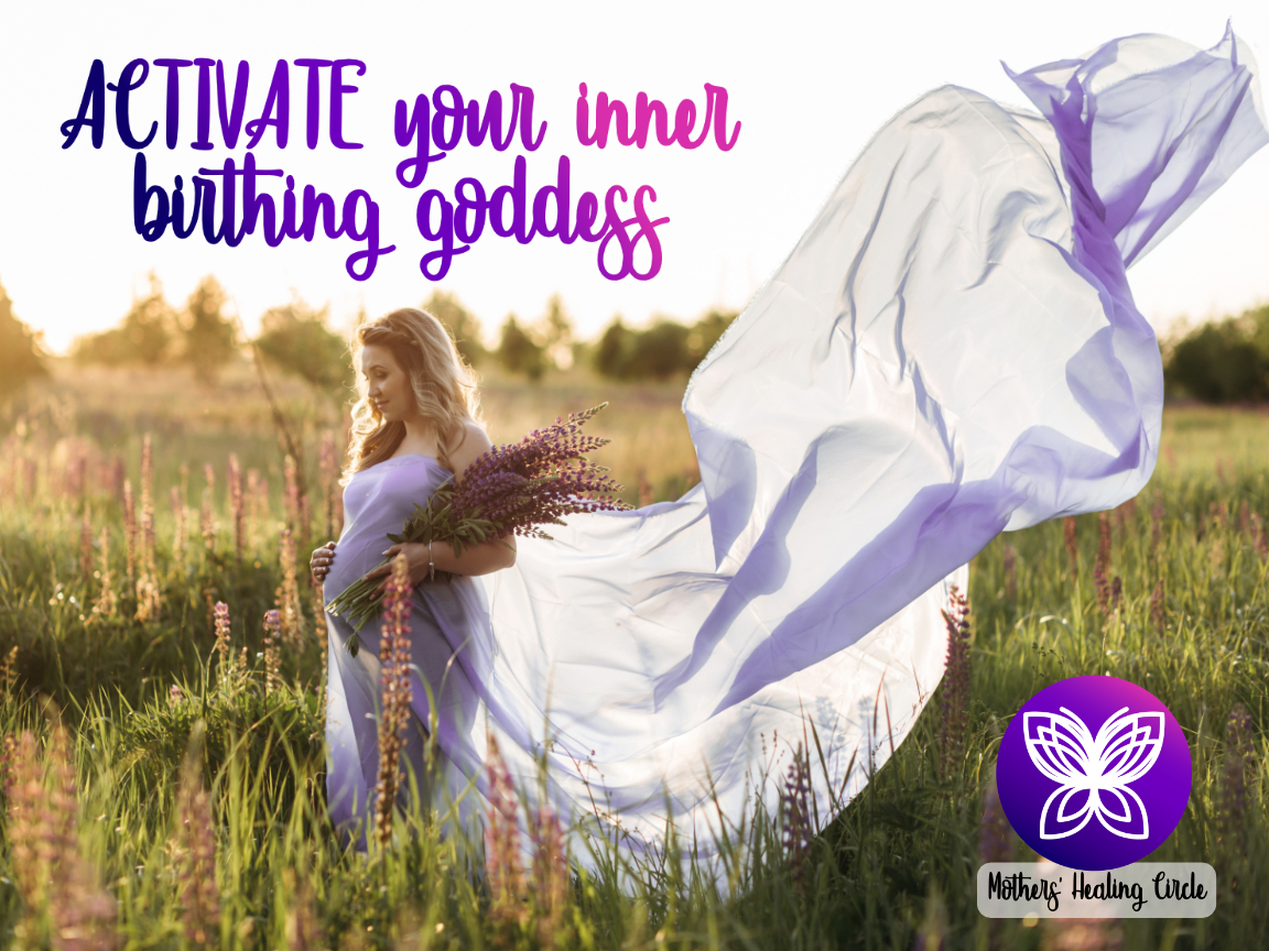 Empowered Birthing Program Coach Intuitive Energy Work | Helping moms feel empowered and confident for birth, reclaim power as birthing goddess | Mothers' Healing Circle