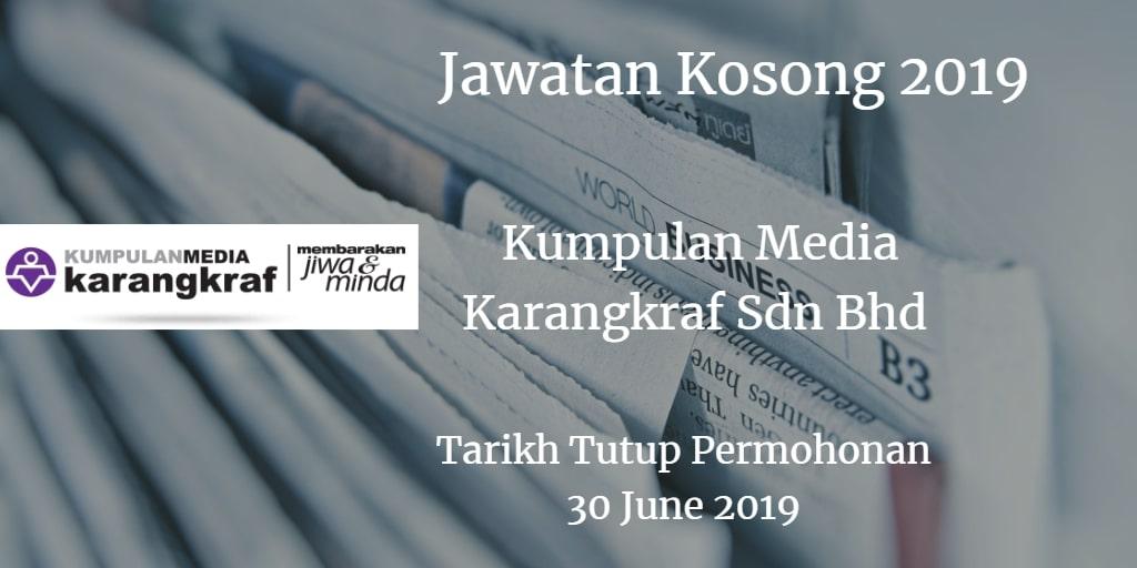 Jawatan Kosong Kumpulan Media Karangkraf Sdn Bhd 30 June 2019