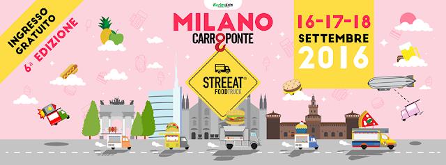 Streeat food truck festival 16-17-18 settembre Milano 2016