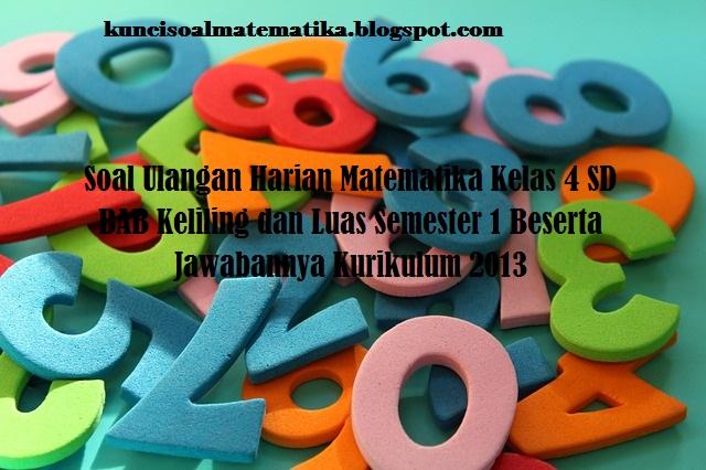soal ulangan harian matematika kelas 4 kurikulum 2013 semester 1