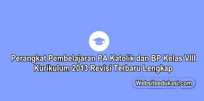 Perangkat Pembelajaran PA Katolik dan BP Kelas 8 K13 Revisi 2019/2020