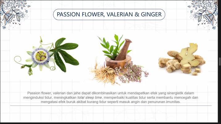Jahe, Passion Flower dan Valerian