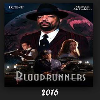 Bloodruners,Film Bloodruners, Bloodruners Sinopsis, Bloodruners Trailer, BloodrunersReview, Download Poster Film Bloodruners 2016