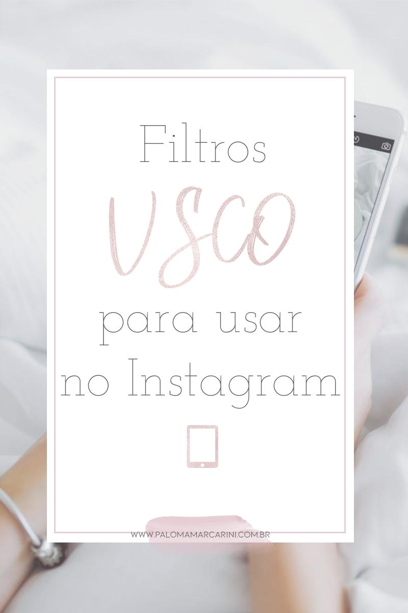Filtros Vsco para usar no Instagram