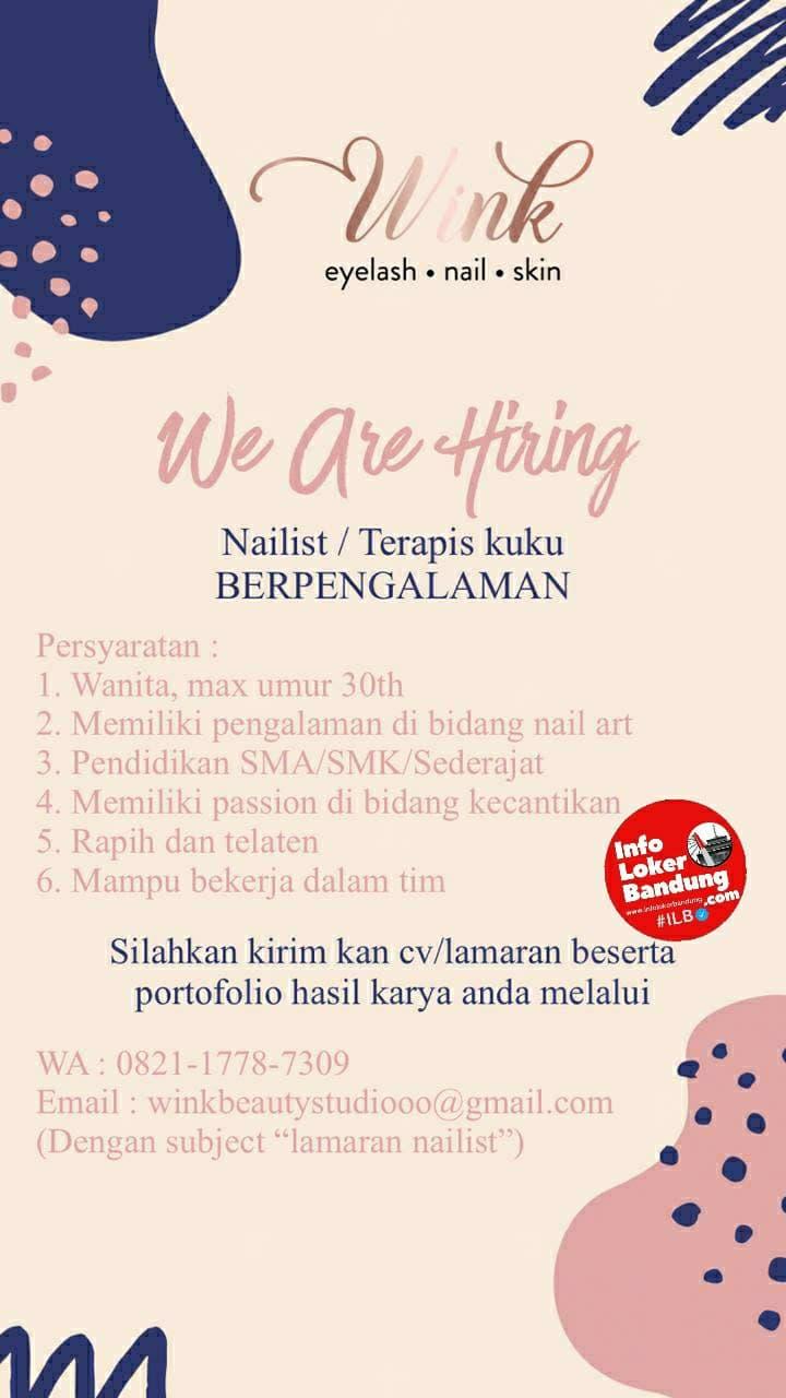 Lowongan Kerja Nailist / Terapis Kuku Wink Bandung Januari 2021