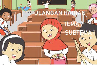 Download soal Harian Tema 7 subtema 1  Kelas 2 Kurikulum 2013