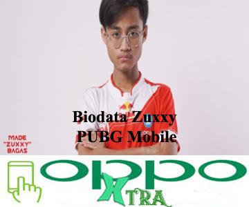 Biodata Zuxxy PUBG Mobile