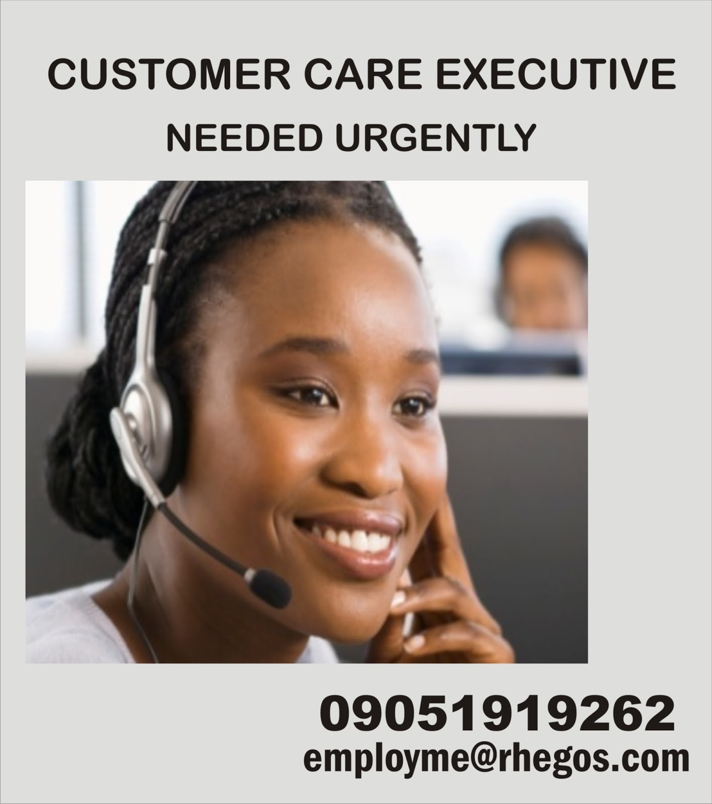 Ideas that work VACANCY Customer Care Executive Needed Urgently