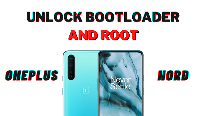 How to Unlock the Bootloader and Root OnePlus Nord Using Magisk