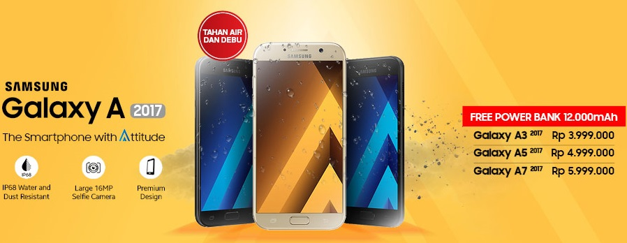 Promo Samsung Galaxy A series 2017 Free Power Bank 12.000 mAh