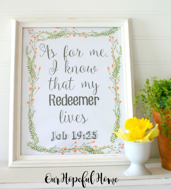 free Easter printable Job 19:25 As for me I know that my Redeemer lives