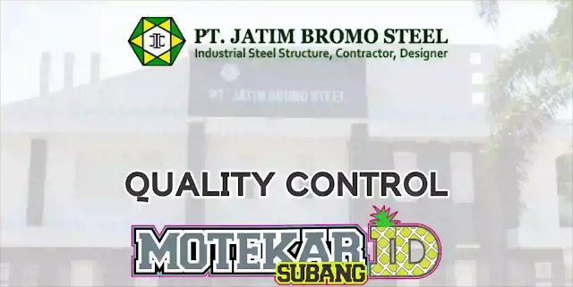 Info Loker Quality Control PT. Jatim Bromo Steel Purwakarta 2019