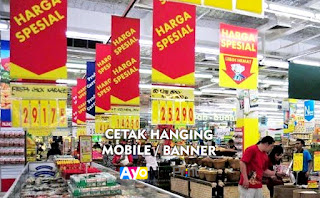 Jasa Cetak Hanging Mobile Banner Gantung Promosi Seperti di Supermarket Murah di Tanah Abang, Jakarta Pusat
