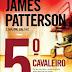5º Cavaleiro - James Patterson