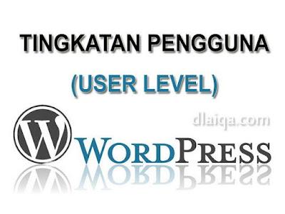 Tingkatan Pengguna (User Level) Pada Wordpress