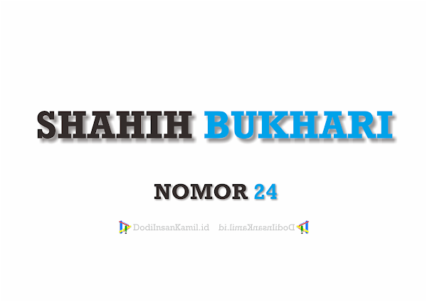 Hadis Tentang Rukun Islam - Hadis Bukhari Nomor 24