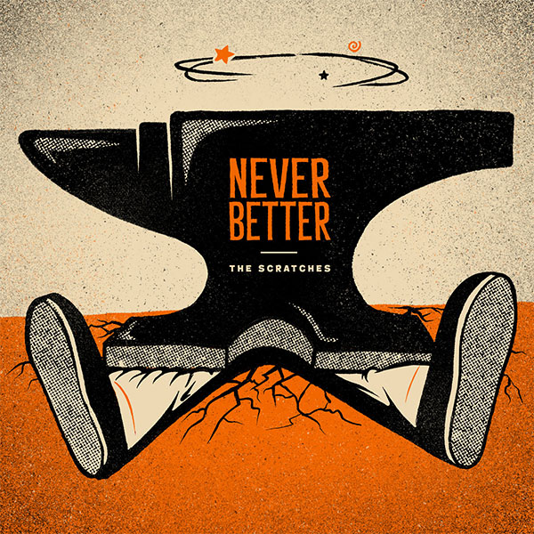 "The Scratches stream new EP ""Never Better"""
