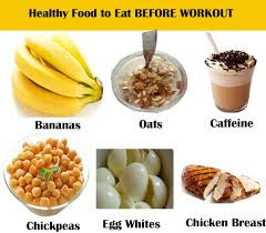 Eat healthy food before workout