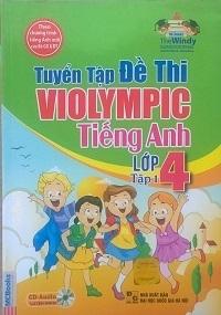 Tuyển tập đề thi Violympic tiếng anh lớp 4 - Đại Lợi, Hương Giang