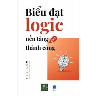 Biểu Đạt Logic Nền Tảng Cho Thành Công ebook PDF EPUB AWZ3 PRC MOBI